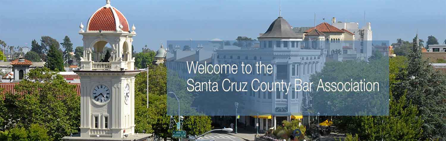 Welcome to the Santa Cruz County Bar Association